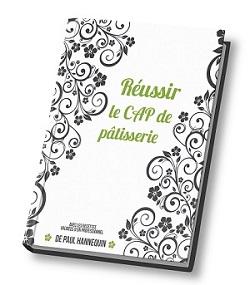 couverture du livre Réussir le CAP de Pâtisserie